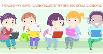 5-Reasons-Why-Flipped-Classrooms-Are-Better-Than-Traditional-Classrooms