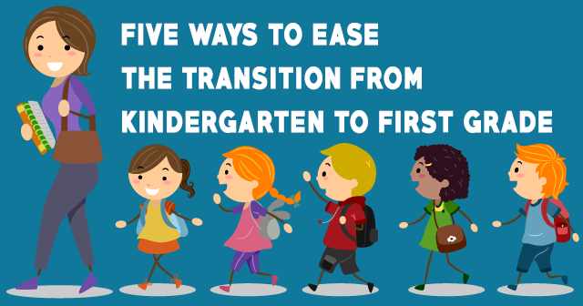 5-Ways-to-Ease-the-Transition-from-Kindergarten-to-First-Grade