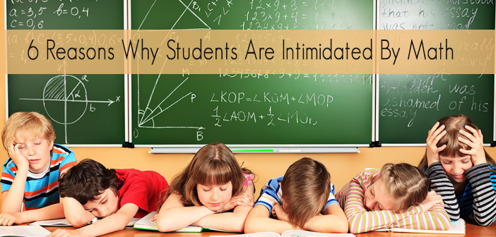 6-Reasons-Why-Students-Are-Intimidated-By-Math