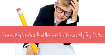 6-Reasons-Why-Students-Need-Homework-And-6-Reasons-Why-They-Do-Not