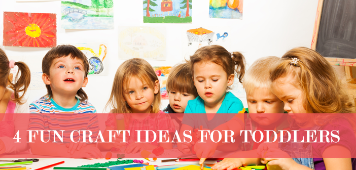 4 Fun Craft Ideas For Toddlers