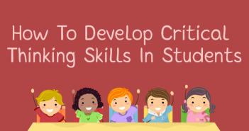how_to_develop_critical_thinking_skills_in_students