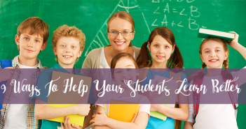 9-Ways-To-Help-Students-Learn-Better