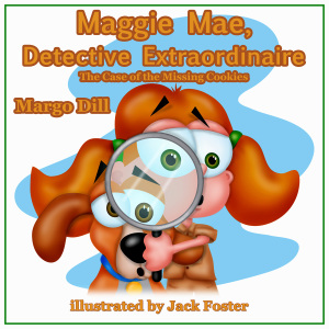 Maggie Mae, Detective Extraordinaire - Margo Dill