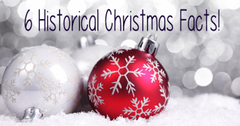 6 Historical Christmas Facts