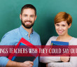 20_Things_Teachers_Wish_They_Could_Say_Out_Loud