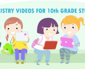 5 Chemistry Videos for 10th Grade Students