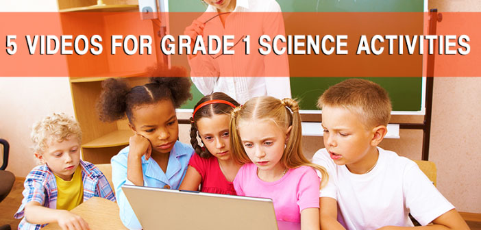5-Videos-for-Grade-1-Science-Activities