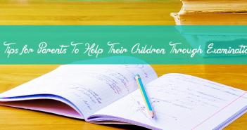 8-Tips-for-Parents-To-Help-Their-Children-Through-Examinations