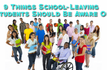 A few things school-leaving students should keep in mind. The world outside of school is very different.