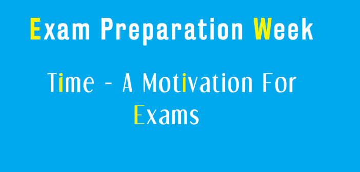 Time - Exam Preparation Week