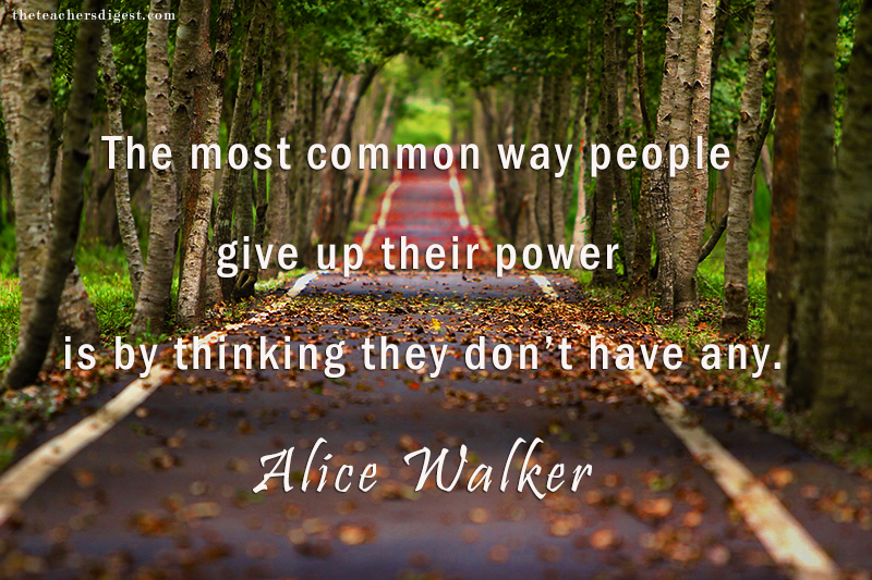 Inspirational Alice Walker quote about power.