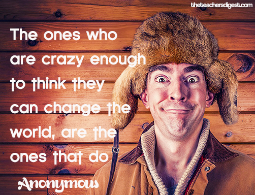 Inspirational quotes for people who want to change the world