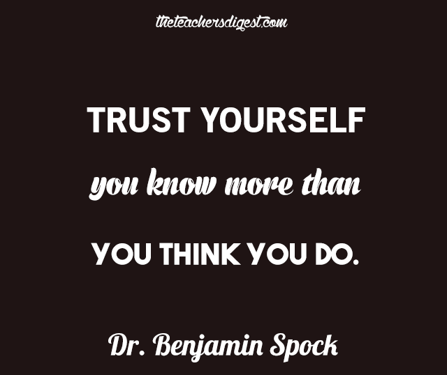 Inspirational quotes about trusting yourself because you are not ignorant