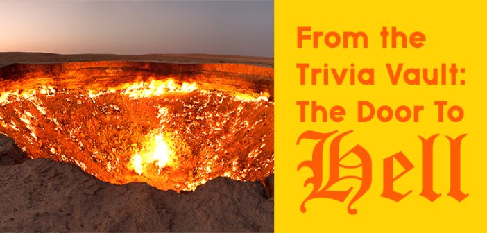The_Door_to_Hell_Interesting-facts