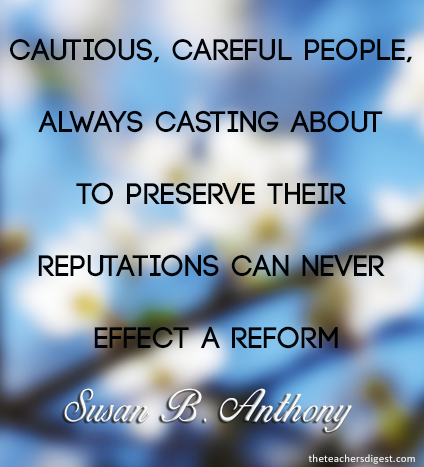 Susan B. Anthony inspirational Quotes