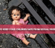 9-Tips-To-Keep-Your-Children-Safe-From-Sexual-Predators