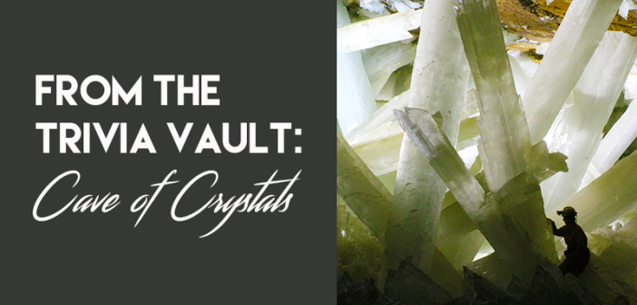 From_the_trivia_vault_Cave_of_Crystals