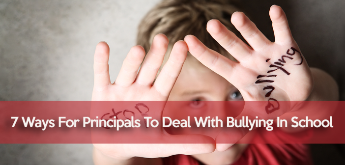 7-Ways-for-principals-to-deal-with-bullying-in-school